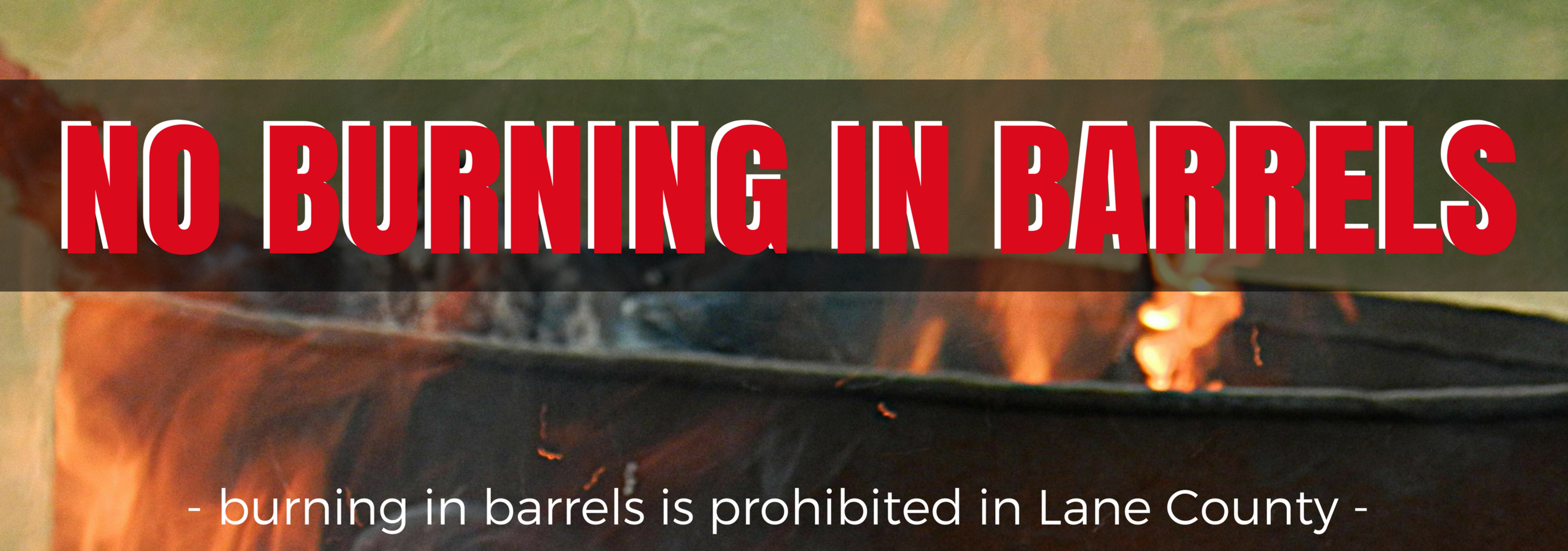 no burning in barrels