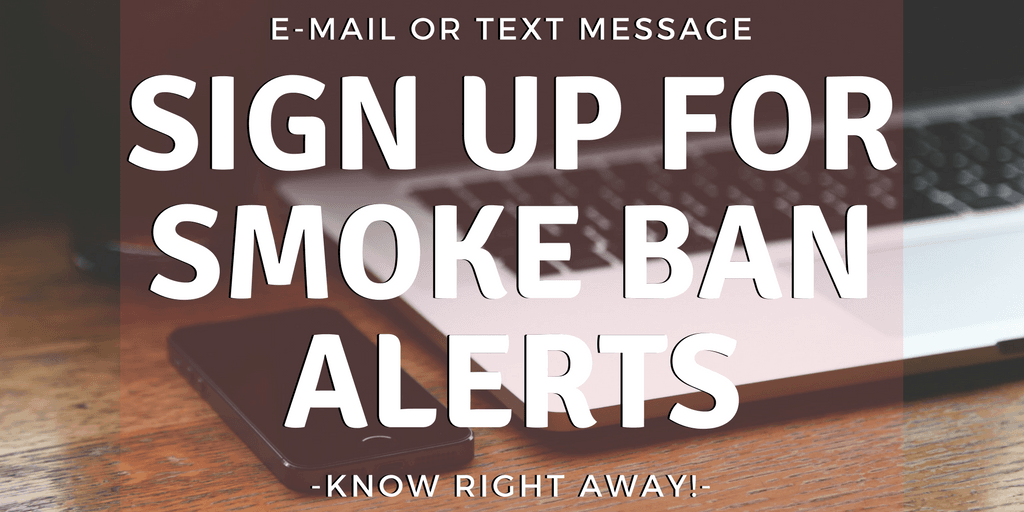 sign up forsmoke ban alerts